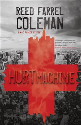 Hurt Machine (Moe Prager, #7)