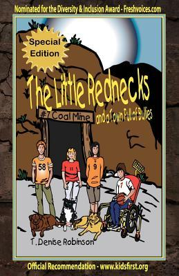 The Little Rednecks and a Town Full of Bullies by T. Denise Robinson