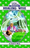 Healing Wise by Susun S. Weed