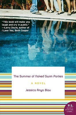 The Summer of Naked Swim Parties by Jessica Anya Blau