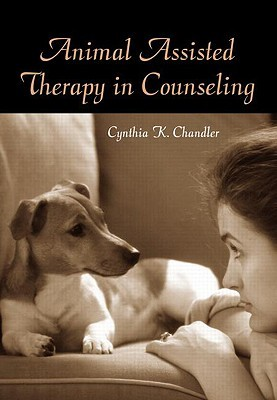 Animal Assisted Therapy in Counseling