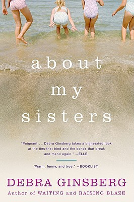 About My Sisters by Debra Ginsberg