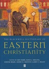 The Blackwell Dictionary of Eastern Christianity: The Apocalypse of Jesus Christ