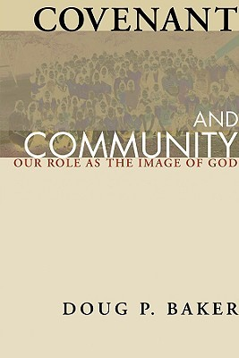 Covenant and Community: Our Role as the Image of God