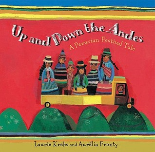 Up and Down the Andes by Laurie Krebs
