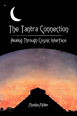 The Tantra Connection: Healing Through Cosmic Interface
