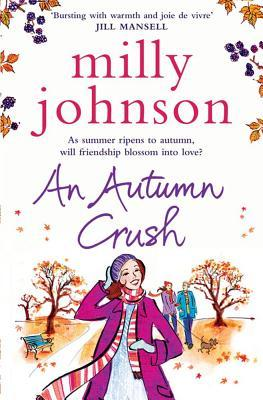 An Autumn Crush by Milly Johnson