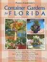 Container Gardens for Florida (Florida Gardening)