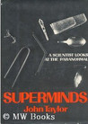 Superminds: An Enquiry into the Paranormal