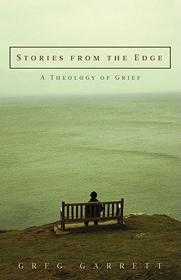 Stories from the Edge by Greg Garrett