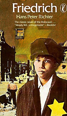Friedrich by Hans Peter Richter — Reviews, Discussion, Bookclubs ...