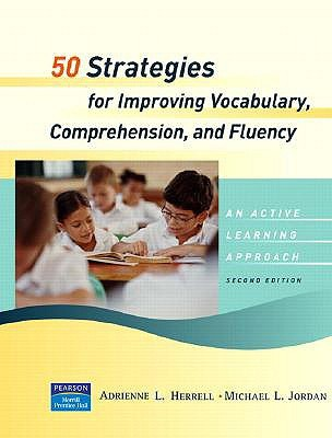 50 Strategies for Improving Vocabulary, Comprehension and Fluency