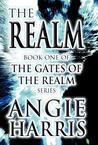 The Realm: Book One of the Gates of the Realm Series
