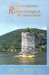 The Shenandoah and Rappahannock Rivers Guide