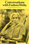 Conversations with Eudora Welty