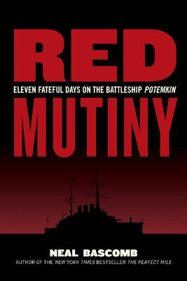 Red Mutiny by Neal Bascomb
