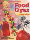 The Chemistry of Food Dyes (Palette of Color Series) (Palette of Color Series)