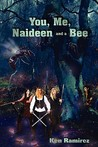 You, Me, Naideen and a Bee