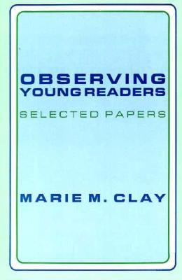 Observing Young Readers: Selected Papers