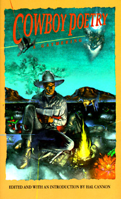 Cowboy Poetry: A Gathering