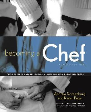 Becoming a Chef by Andrew Dornenburg