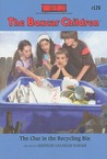 The Clue in the Recycling Bin (The Boxcar Children, #126)