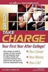 Grads: Take Charge of Your First Year After College!