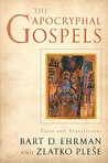 The Apocryphal Gospels by Bart D. Ehrman