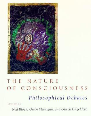 The Nature of Consciousness by Ned Block