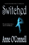 Switched (Gilded Lily, #2)