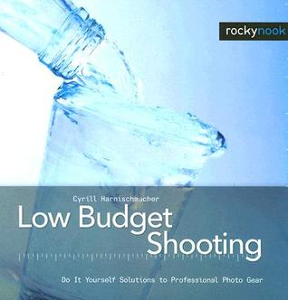Low Budget Shooting by Cyrill Harnischmacher