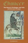 The Reeve's Prologue & Tale with the Cook's Prologue and the ... by Geoffrey Chaucer