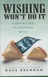 Wishing Won't Do It: Financial Planning Will