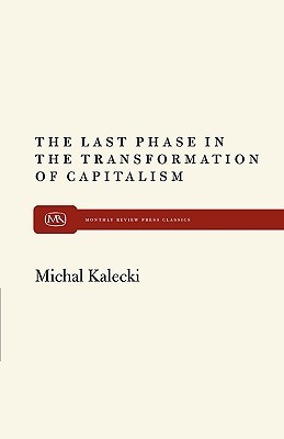 The Last Phase in the Transformation of Capitalism