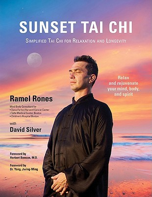 Sunset Tai Chi: Simplified Tai Chi for Relaxation and Longevity