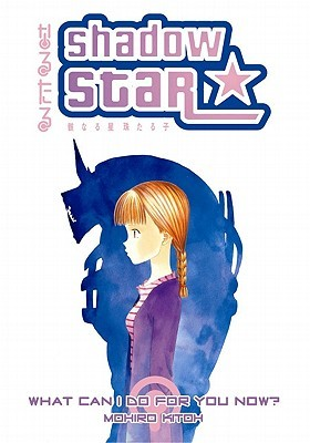 Shadow Star 6: What Can I Do For You Now? (Shadow Star)
