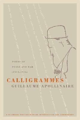 Calligrammes by Guillaume Apollinaire
