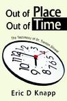 Out of Place Out of Time: The Testimony of Dr. Trenton Stowel
