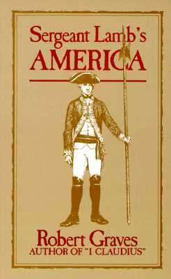 Sergeant Lamb's America by Robert Graves