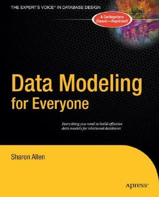 Data Modeling for Everyone by Sharon Allen