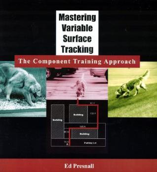 Mastering Variable Surface Tracking: The Component Training Approach [With Workbook]
