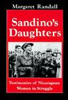 Sandino's Daughters: Testimonies of Nicaraguan Women in Struggle