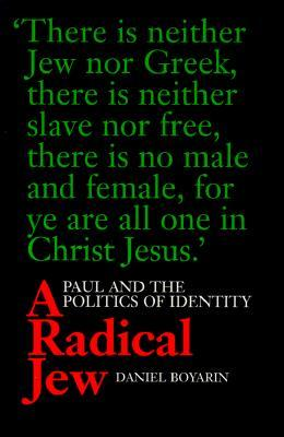 A Radical Jew: Paul and the Politics of Identity