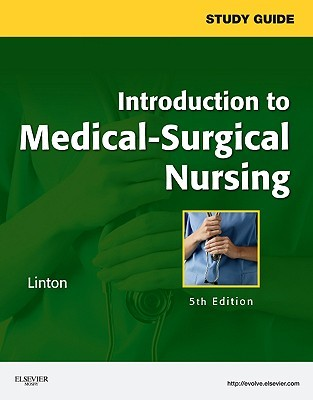 Introduction to Medical-Surgical Nursing: Study Guide