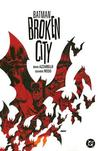 Batman: Broken City