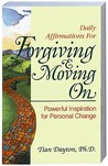 Daily Affirmations For Forgiving & Moving On