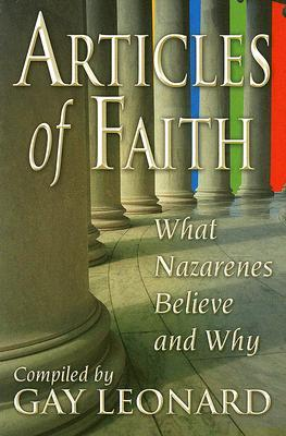 Articles of Faith: What Nazarenes Believe and Why