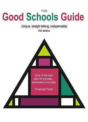 The Good Schools Guide 2010 2010