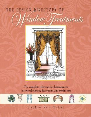 Design Directory of Window Treatments, The