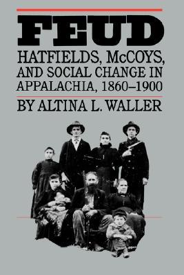 an analysis of altina waller author of the book feud Among the studies that inspired this author were: altina l waller's analysis of the  hatfield-mccoy feud paul salstrom's and wilma dunaway's  laws and titles  to the land books of the new state of west virginia, a five.